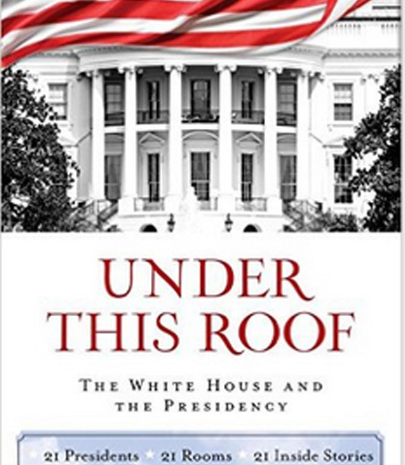 Review of New Book on the White House and the Presidency
