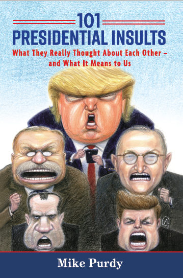 My New Book: 101 Presidential Insults