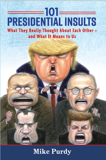My New Book: 101 Presidential Insults - Presidential History